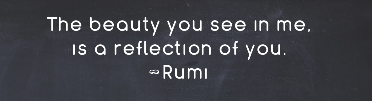 Inspirational Quote from the Ancient Persian Poet Rumi